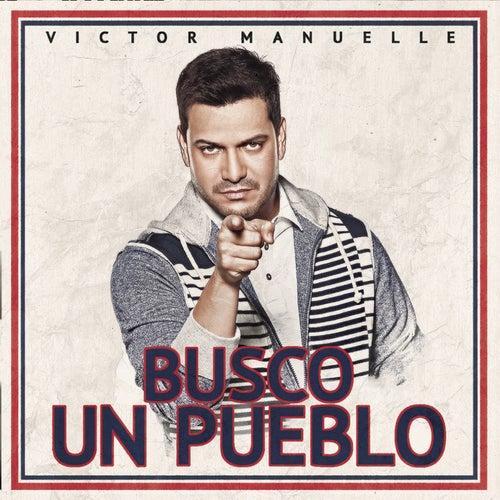 Busco Un Pueblo (Deluxe Edition) by Víctor Manuelle