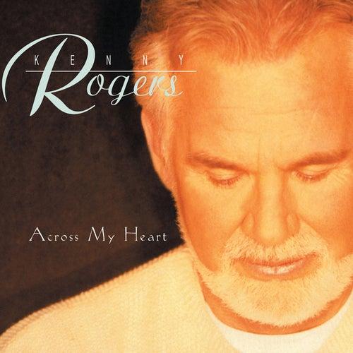 Across My Heart by Kenny Rogers