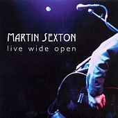 Live Wide Open by Martin Sexton