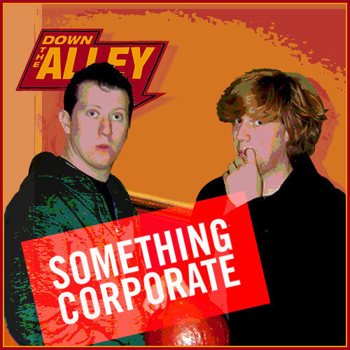 Down the Alley by Something Corporate
