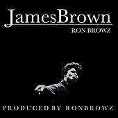James Brown by Ron Browz