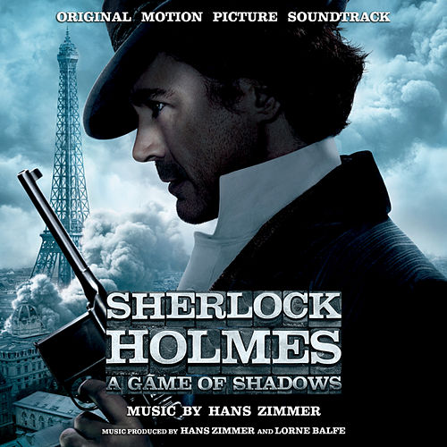 Sherlock Holmes: A Game Of Shadows - Original Motion Picture Soundtrack by Various Artists