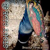 Beauty From Ashes by StorySide:B