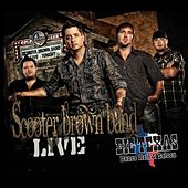 Live At Big Texas by Scooter Brown Band