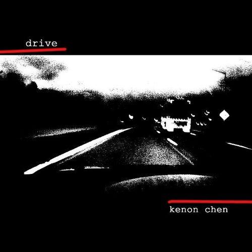 Drive by Kenon Chen
