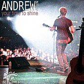 Your Time To Shine (2012 Bc Winter Games Theme Song) - Single by Andrew Allen
