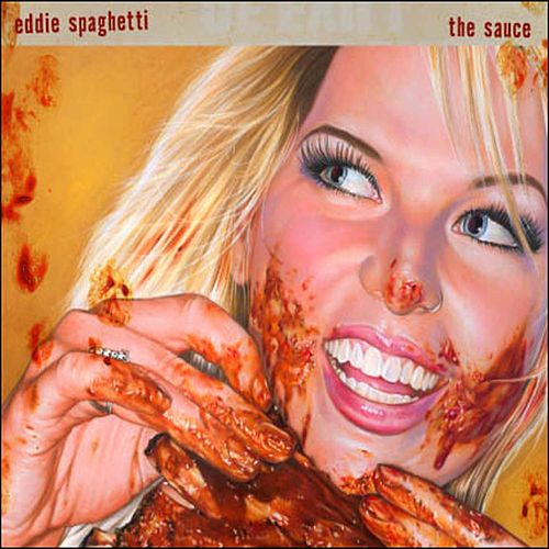 The Sauce by Eddie Spaghetti