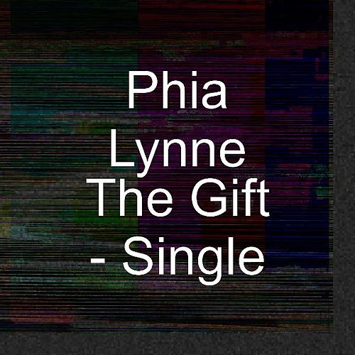 The Gift - Single by Phia Lynne