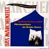 Märchenschätze der Brüder Grimm by Various Artists