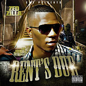 Rent's Due by Zed Zilla