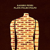 Plays Polmo Polpo by Sandro Perri