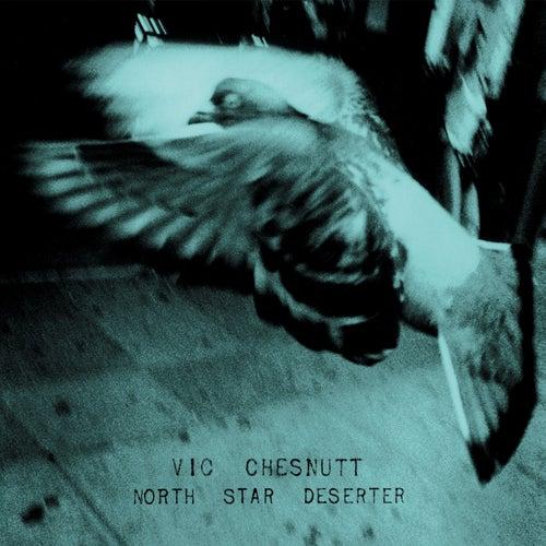 North Star Deserter by Vic Chesnutt