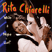What A Night! by Rita Chiarelli