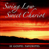 Swing Low Sweet Chariot [Columbia River] by Various Artists