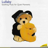 Lullaby: Soothing Music for Quiet Moments by Various Artists