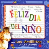 Feliz Dia Del Nino by Las Ardillitas