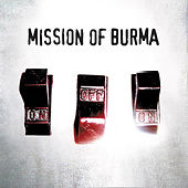 ONoffOn by Mission of Burma