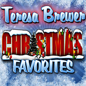 Christmas Favorites by Teresa Brewer