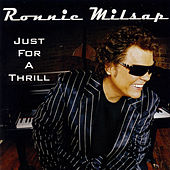 Just For A Thrill by Ronnie Milsap