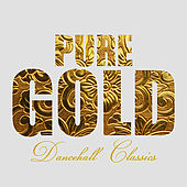 Pure Gold Dancehall Classics von Various Artists
