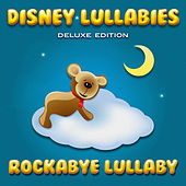 Disney Lullabies (Deluxe Edition) by Rockabye Lullaby