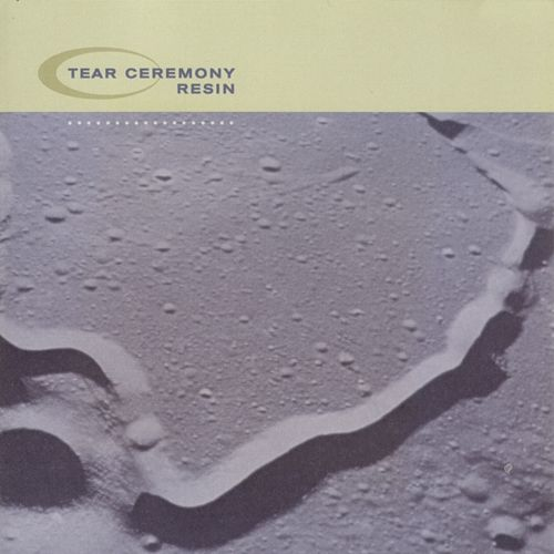 Resin by Tear Ceremony