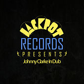 Jackpot Presents Johnny Clarke In Dub by Johnny Clarke