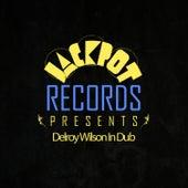 Jackpot Presents Delroy Wilson In Dub by Delroy Wilson