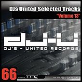 DJs United Selected Tracks Vol. 13 by Various Artists