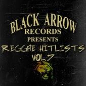 Black Arrow Records Presents Reggae Hitlists Vol.7 by Various Artists