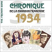 The French Song - Chronique de la Chanson Française (1934), Vol. 11 by Various Artists