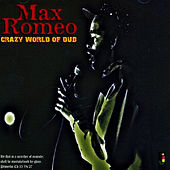 Crazy World Of Dub by Max Romeo