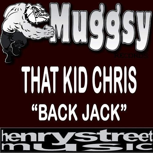 Back Jack by That Kid Chris