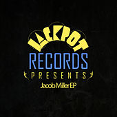 Jackpot Presents Jacob Miller EP by Jacob Miller