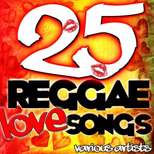 25 Reggae Love Songs by Various Artists