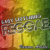 Easy Listening Reggae by Various Artists