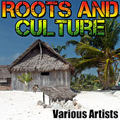 Roots and Culture by Various Artists