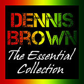 The Essential Collection by Dennis Brown