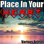 Place in Your Heart by Various Artists
