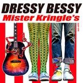 Mister Kringle's - Single by Dressy Bessy