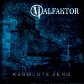 AbsØlute ZerØ by Malfaktor