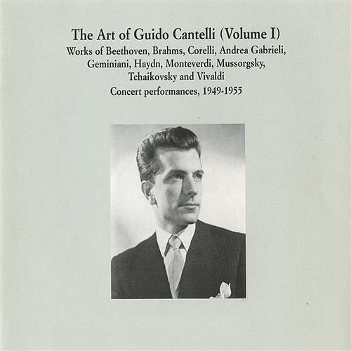 The Art of Guido Cantelli, Vol. 1 (1949-1955) by Guido Cantelli