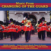 Music From Changing Of The Guard by Various Artists