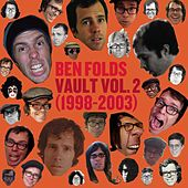 Vault Volume II (1998-2003) by Ben Folds
