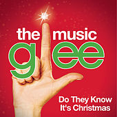 Do They Know It's Christmas? (Glee Cast Version) by Glee Cast