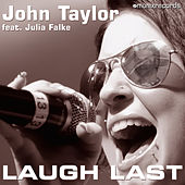 Laugh Last by John Taylor