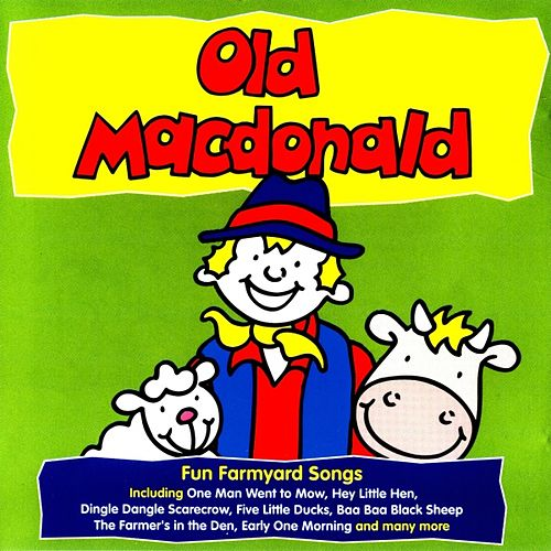 Old Macdonald (Fun Farmyard Songs) by Kidzone
