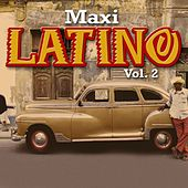 Maxi Latino (Vol. 2) by Various Artists
