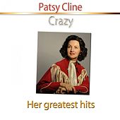 Crazy (Her Greatest Hits) von Patsy Cline