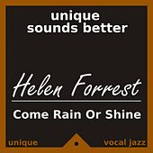 Come Rain or Shine by Helen Forrest